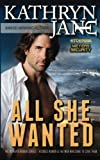 All She Wanted (Intrepid Women) (Volume 6)