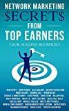 Network Marketing Secrets From Top Earners