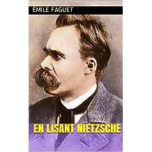En lisant Nietzsche (French Edition)