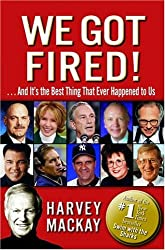 We Got Fired!: . . . And It's the Best Thing That Ever Happened to Us