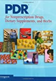 PDR for Nonprescription Drugs, Dietary Supplements, and Herbs, Thomson Healthcare, 156363662X
