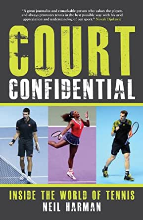 Court Confidential: Inside the World of Tennis (English ...
