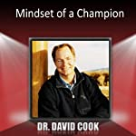 Mindset of a Champion | David Cook