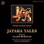 Jataka Tales | Noor Inayat Khan