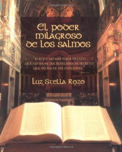 El poder milagroso de los salmos (Spanish Edition) by Luz Stella Rozo (2002-05-08)