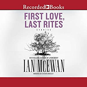 First Love, Last Rites Audiobook