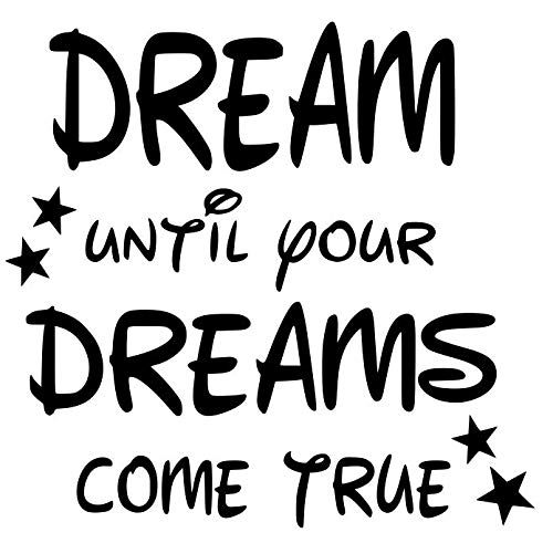 Dream Until Your Dreams Come True(Black) Wall Decal for Children's Bedroom Vinyl 13