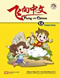 Flying with Chinese Grade K - Student Book A, Shuhan C. Wang, 9810166737