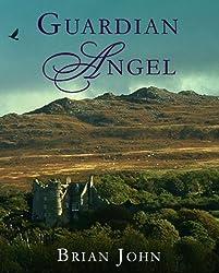 Guardian Angel (The Angel Mountain Saga Book 6)