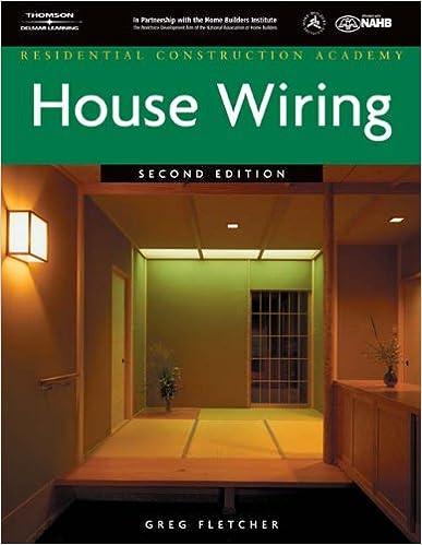 [FPWZ_2684]  Residential Construction Academy: House Wiring: Fletcher, Gregory W:  9781418010980: Amazon.com: Books | Residential Construction Academy House Wiring |  | Amazon.com