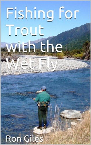 with the Wet Fly (Wet Trout)