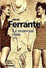 Le nouveau nom par Ferrante
