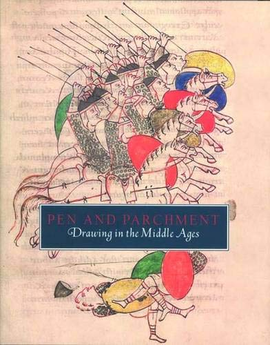 Pen and Parchment: Drawing in the Middle Ages (Metropolitan Museum of Art Publications)