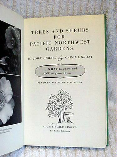 Trees and Shrubs for Pacific Northwest Gardens, GRANT, J.A. AND C.L.