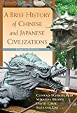 img - for A Brief History of Chinese and Japanese Civilizations book / textbook / text book