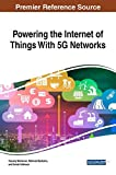 img - for Powering the Internet of Things With 5G Networks (Advances in Wireless Technologies and Telecommunication (AWTT)) book / textbook / text book