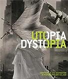 Utopia/Dystopia, Yasufumi Nakamori and Graham Bader, 030017960X
