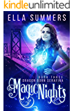 Magic Nights: Extended Edition (Dragon Born Serafina Book 3)