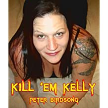 Kill 'Em Kelly