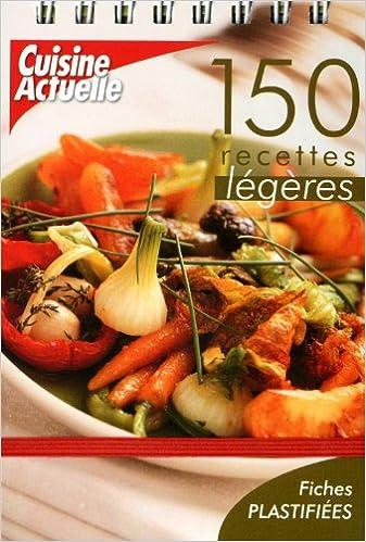 Livres gratuits 150 recettes légères pdf