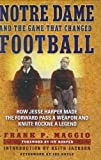 Notre Dame and the Game That Changed Football, Frank P. Maggio, 078672014X
