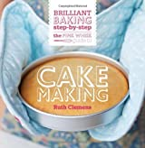The Pink Whisk Guide to Cake Making: Brilliant Baking Step-by-Step by Clemens. Ruth ( 2013 ) Hardcover