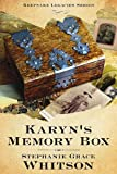 Front cover for the book Karyn's Memory Box by Stephanie Grace Whitson