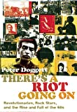There's a Riot Going On, Peter Doggett, 1847671934