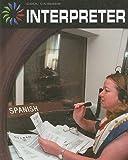 Interpreter (Cool Careers)