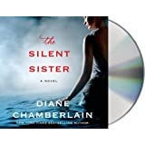 The Silent Sister: A Novel by Diane Chamberlain (2014-10-07)