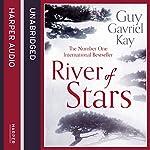 River of Stars   Guy Gavriel Kay