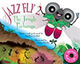 img - for Jazz Fly 2: The Jungle Pachanga (book w/ audio CD) book / textbook / text book