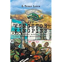 The Kingston Kingpins: How a Powerful Mobster Brought the Jamaican Government Down