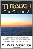 Through the Clouds, C. Wes Mercier, 1468538241