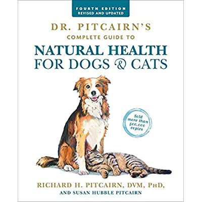 Cat Health Products Dr. Pitcairn's Complete Guide to Natural Health for Dogs & Cats (4th Edition) [tag]