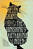 The Vanishing of Katharina Linden, Helen Grant, 0385344171