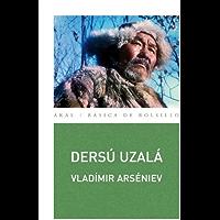 Dersú Uzalá (Básica de Bolsillo)