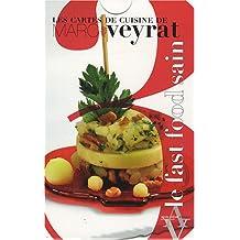 Cartes de cuisine de Marc Veyrat, t. 03: Le fast food