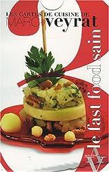 Les cartes de cuisine de Marc Veyrat, Tome 3 : Le fast-food sain