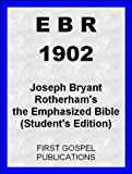 EBR 1902 Joseph Bryant Rotherham's the Emphasized Bible (Student's Edition)