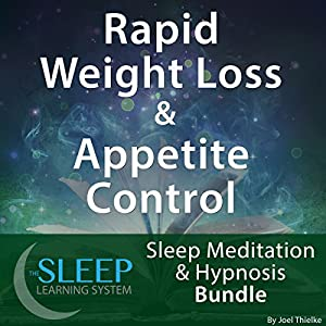 Rapid Weight Loss & Appetite Control Audiobook