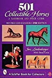 501 Collectible Horses, Jan Lindenberger and Dana Cain, 0887408877