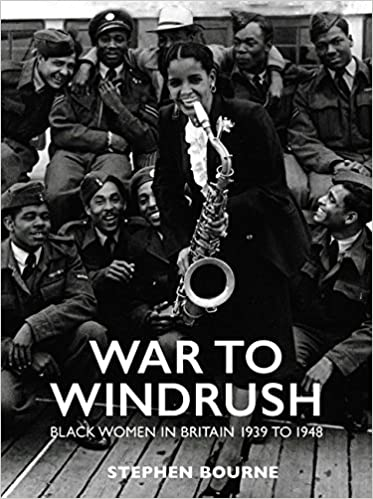 Image result for 'War to Windrush: Black Women in Britain, 1939 to 1948'