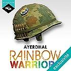 Rainbow Warriors   Livre audio Auteur(s) : Ayerdhal Narrateur(s) : Nicolas Justamon