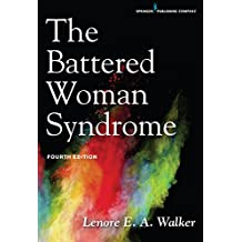 The Battered Woman Syndrome