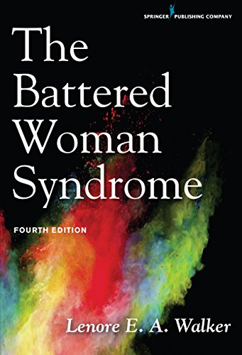 The Battered Woman Syndrome, Fourth Edition by Springer Publishing Company