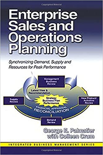 Enterprise sales and operations planning synchronizing demand enterprise sales and operations planning synchronizing demand supply and resources for peak performance integrated business management fandeluxe Choice Image