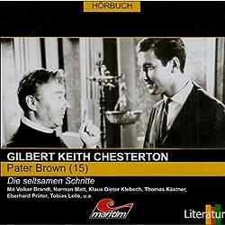 Die seltsamen Schritte (Pater Brown 15)