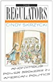 The Regulators, Cindy Skrzycki, 0742519074