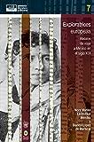 img - for Exploratrices europeas: Relatos de viaje a M xico en el siglo XIX (memoria, literatura y discurso n  7) (Spanish Edition) book / textbook / text book